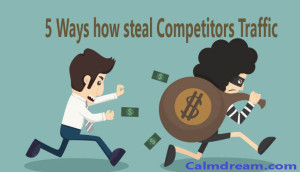 Ways how to steal competitors traffic