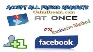 Accept All  Friend Request on facebook by single click