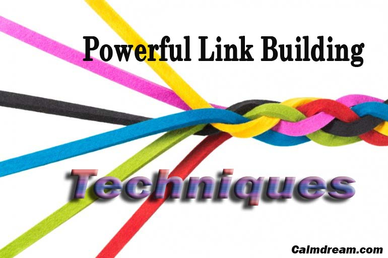 Uncommon Powerful Link Building Techniques.